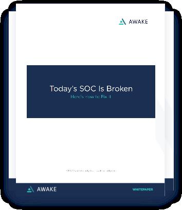White paper: Today's SOC Is Broken